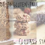 A Guide to Gluten-free Flours and Starches