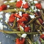 Greek-Style Roasted Green Beans and Tomatoes with Feta Cheese