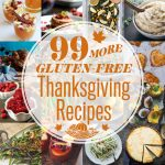 99 More Gluten-free Thanksgiving Recipes