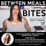 Between Meals Podcast // Bites 01: Establishing an Online Presence