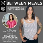 Between Meals Podcast. Episode 17: Following Your Intuition