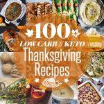 100+ Low Carb Keto Thanksgiving Recipes
